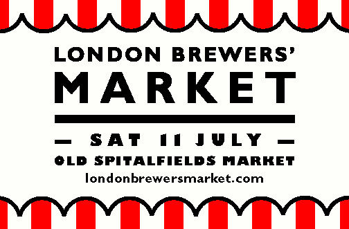 London Brewers' Market 11 July